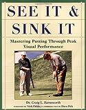 See It and Sink It: Mastering Putting Through Peak Visual Peformance