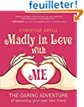 Madly in Love With Me: The Daring Adv...