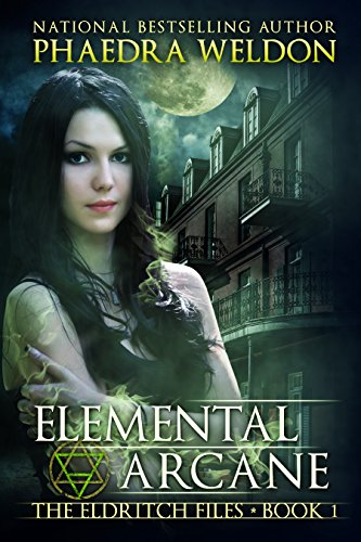 Elemental Arcane by Phaedra Weldon ebook deal