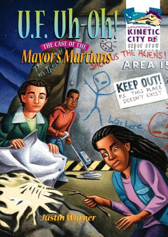 U.F. Uh-Oh!: The Case of the Mayor's Martians (Kinetic City Super Crew Series) PDF