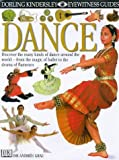 Dance (Eyewitness Guides) (0751361275) by Grau, Andree