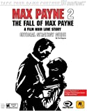 Max Payne 2: The Fall of Max Payne PS2 and Xbox Official Strategy Guide Tim Bogenn