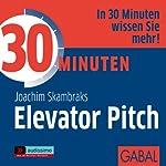 30 Minuten Elevator Pitch | Joachim Skambraks