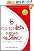 The Girlfriends' Guide to Pregnancy (English Edition)