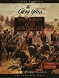 Napoleon and Austerlitz (Armies of the Napoleonic Wars Research Series)