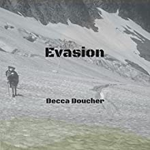 Evasion Audiobook by Becca Boucher Narrated by Pete Ferrand