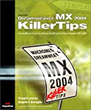 Dreamweaver MX 2004 : Les meilleurs trucs et astuces pour Dreamweaver