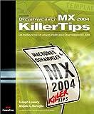 echange, troc Joseph-W Lowery, Angela-C Buraglia - Dreamweaver MX 2004 : Les meilleurs trucs et astuces pour Dreamweaver