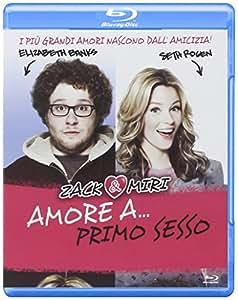 Zack & Miri - Amore A Primo Sesso