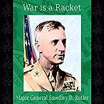 War Is a Racket | Smedley D. Butler