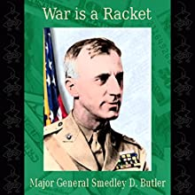 War Is a Racket Audiobook by Smedley D. Butler Narrated by Jack Eddelman