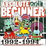 Songtexte von Absolute Beginner - The Early Years: 1992-1994