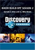 Biker Build Off Season 2 - Episode 2: Billy Lane vs. Mike Brown