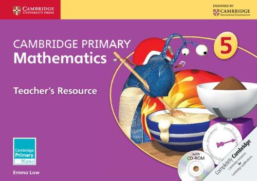 Cambridge Primary Mathematics Stage 5 Teacher's Resource with CD-ROM (Cambridge International Examinations)