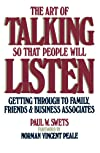 Art of Talking So That People Will Listen