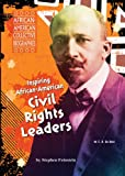 img - for Inspiring African-American Civil Rights Leaders (African-American Collective Biographies) book / textbook / text book
