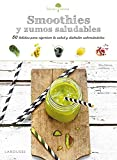 Sabores & Bienestar: Smoothies Saludables (Larousse - Libros Ilustrados/ Prácticos - Gastronomía)