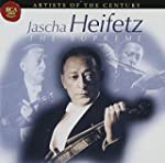 Artist Of The Century - Jasha Heifetz...