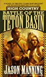 img - for Battle of the Teton Basin: High Country, Vol. 3 book / textbook / text book