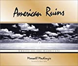 img - for American Ruins: Ghosts on the Landscape book / textbook / text book