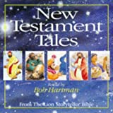 Bob Hartman New Testament Tales from the Lion Storyteller Bible