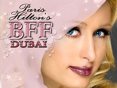 Paris Hilton's My New BFF Dubai Season 1