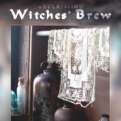 Witches' Brew: Songs and Chants from the Reclaiming Cauldron