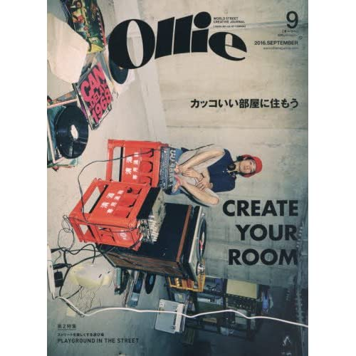 Ollie(オーリー) 2016年 09 月号 [雑誌] (カッコいい部屋に住もう CREATE YOUR ROOM)