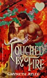 img - for Touched By Fire (Zebra Splendor Historical Romances) book / textbook / text book