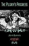 The Pilgrim's Progress (Coterie Classics with Free Audiobook)