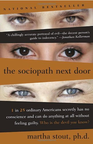 The Sociopath Next Door: Martha Stout: 9780767915823: Amazon.com: Books