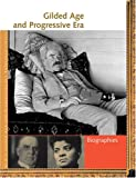 Gilded Age/Progressive Era: Biographies (1414401957) by Valentine, Rebecca