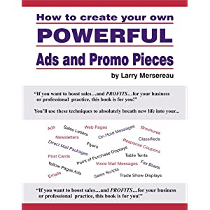 How to create your own POWERFUL Ads and Promo Pieces