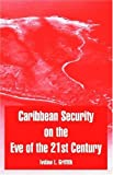 img - for Caribbean Security on the Eve of the 21st Century book / textbook / text book