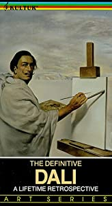 The Definitive Dali, A Lifetime Retrospective [VHS]