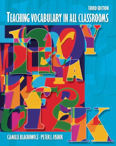 Teaching Vocabulary in All Classrooms (3rd Edition)
