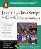 img - for Java 1.2 and JavaScript for C and C++ Programmers book / textbook / text book
