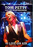 Tom Petty And The Heartbreakers - Live On Air [DVD] [NTSC]
