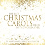 The Best Christmas Carols Album in th...