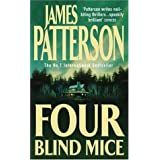Four Blind Mice ~ James Patterson