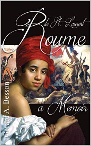 roume-de-st-laurent-a-memoir