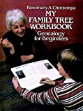 img - for [(My Family Tree Workbook: Genealogy for Beginners )] [Author: Rosemary A. Chorzempa] [Mar-1982] book / textbook / text book