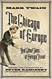 The Chicago of Europe