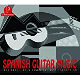 Spanish Guitar Music: The Absolutely Essential 3CD Collection Various Artists