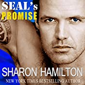 SEAL's Promise: Bad Boys of Team 3, SEAL Brotherhood Series, Book 8 | Sharon Hamilton
