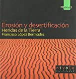 img - for EROSION Y DESERTIFICACION-HERIDAS DE LA TIERRA book / textbook / text book