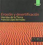 img - for EROSION Y DESERTIFICACION-HERIDAS DE LA TIERRA book / textbook / text book