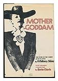 Mother Goddam: The Story of the Career of Bette Davis