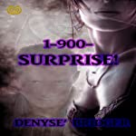 1-900-Surprise | Denyse Bridger