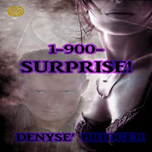 1-900-Surprise | [Denyse Bridger]